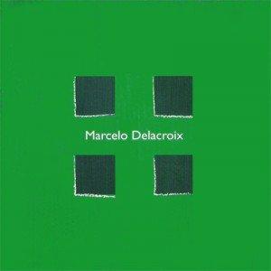 Capa do álbum Marcelo Delacroix (2000).
