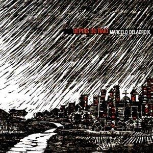 Capa do álbum Depois do Raio (2006).